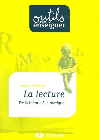 La Lecture ; De La Theorie A La Pratique