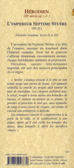 Histoire romaine t.2 et t.3 ; l'empereur Septime Sévère (193-211)