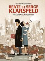 Beate et Serge Klarsfeld ; un combat contre l'oubli