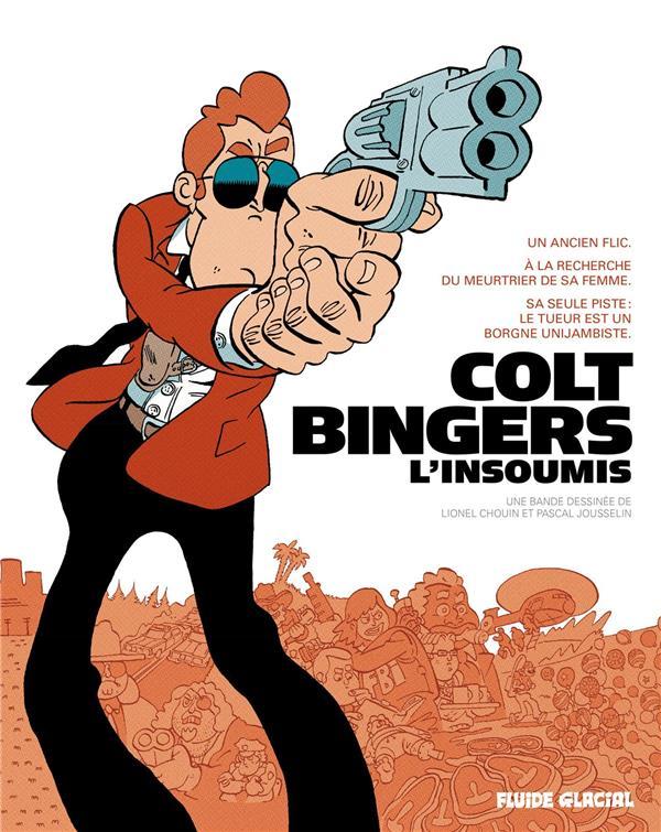 Colt bingers ; intégrale