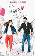 Paris, mon amour t.2 : beaucoup