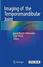 Imaging of the Temporomandibular Joint  - Kaan Orhan - Ingrid Rozylo-Kalinowska