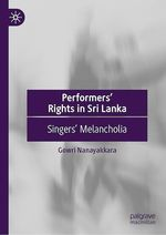 Performers´ Rights in Sri Lanka  - Gowri Nanayakkara