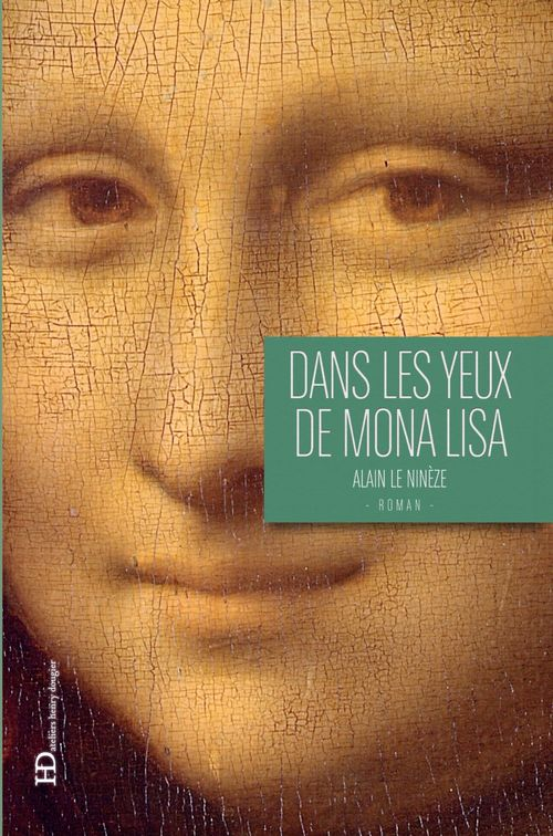 Dans les yeux de Mona Lisa