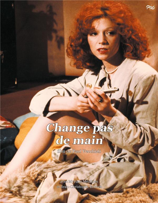 Change pas de main