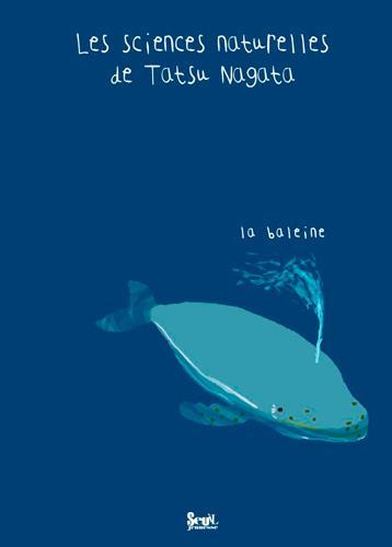 les sciences naturelles de tatsu nagata ; la baleine