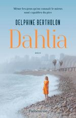 Vente EBooks : Dahlia  - Delphine Bertholon