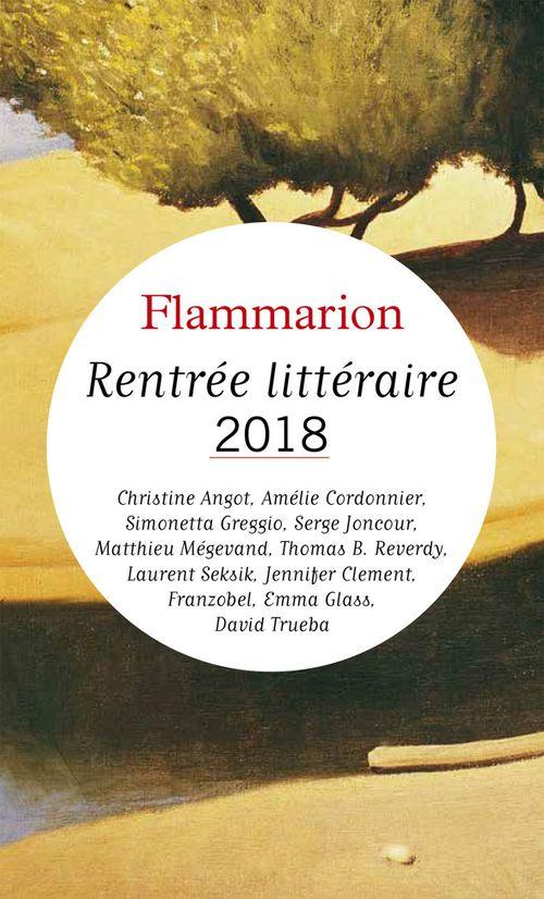 Catalogue Flammarion - Rentrée littéraire 2018