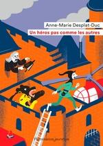 Vente EBooks : Un héros pas comme les autres  - Anne-Marie Desplat-Duc