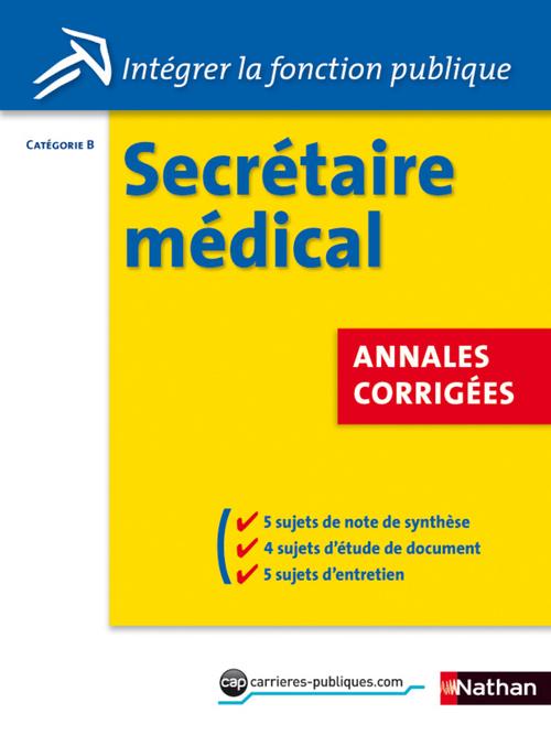 Secrétaire médical ; catégorie C ; annales corrigées