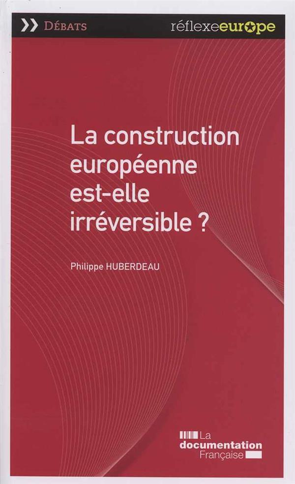 La construction européenne est-elle irreversible ?