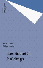 Les Sociétés holdings  - Didier Martin - Alain Couret - Alain Couret - Didier Martin