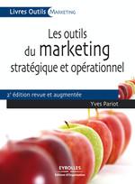 Vente Livre Numérique : Les outils du marketing stratégique et opérationnel  - Yves Pariot