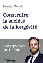 Construire la société de la longévité ; une opportunité pour le futur