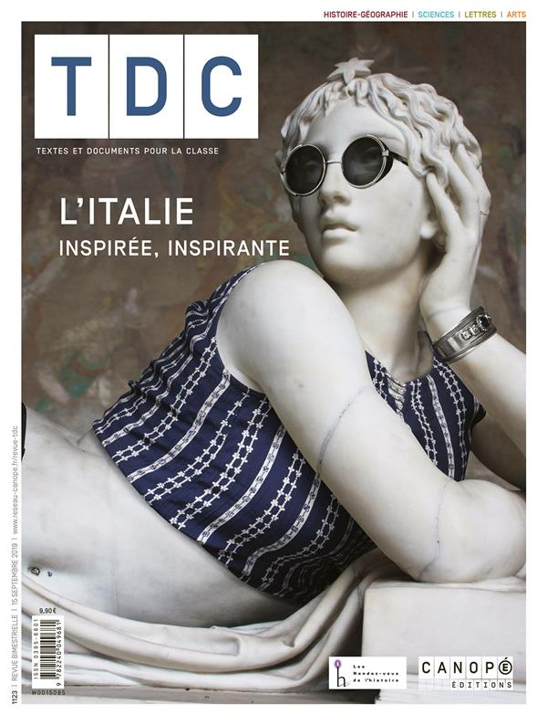 Tdc - t1123 - l italie inspiree, inspirante - tdc 1123 - histoire - geographie ; francais ; histoire