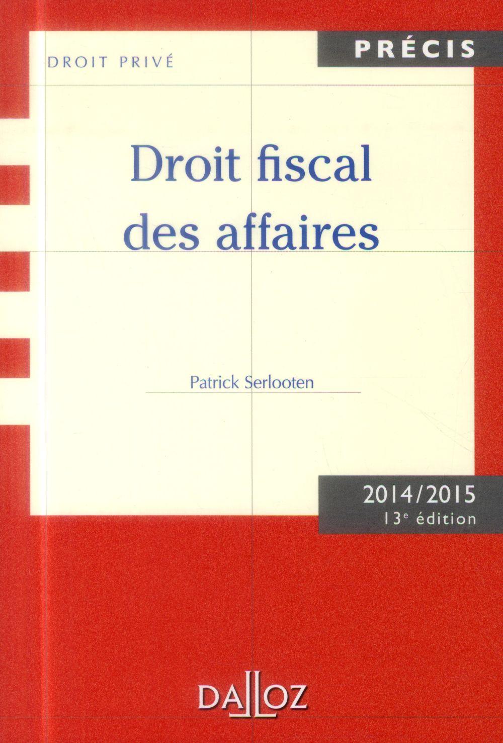 Droit Fiscal Des Affaires (Edition 2014/2015)