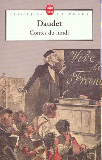 Contes du lundi - Alphonse Daudet - Librairie Generale Francaise ...