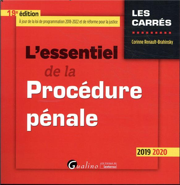 L'essentiel de la procedure penale - 19e ed. - integre les dispositions de la loi du 23 mars 2019 de