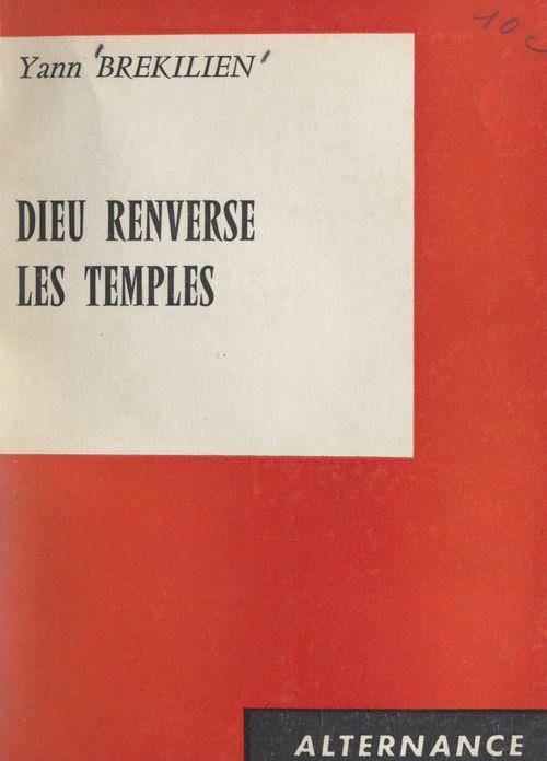 Vente Livre Numérique : Dieu renverse les temples  - Yann Brekilien