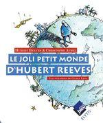 Vente Livre Numérique : Le joli petit monde d'Hubert Reeves  - Christophe Aubel - Hubert Reeves