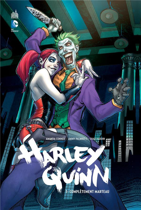 Harley Quinn T.1 ; complètement marteau