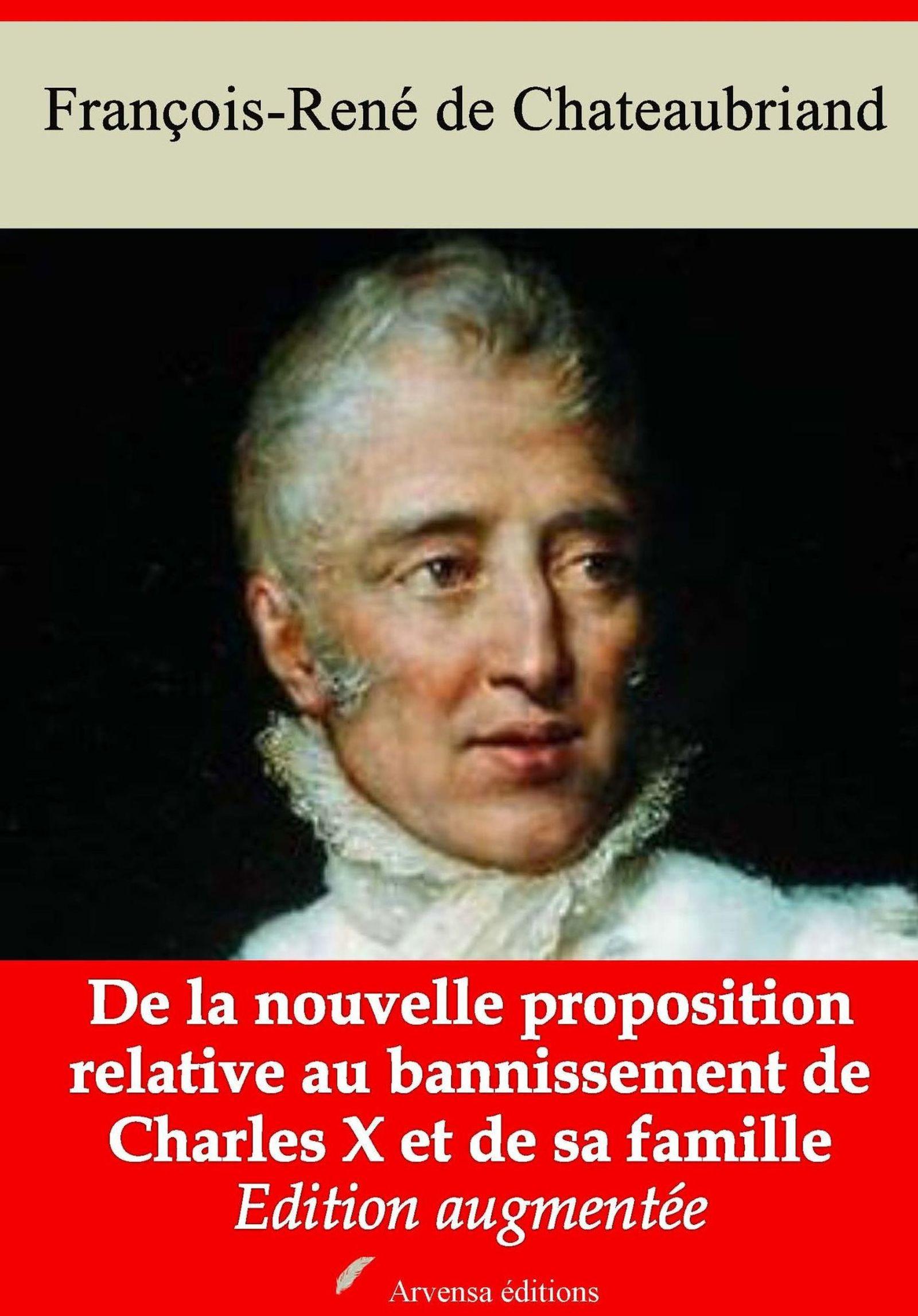 Vente Livre Numérique : De la nouvelle proposition relative au bannissement de Charles X et de sa famille - suivi d'annexes  - François-René de Chateaubriand