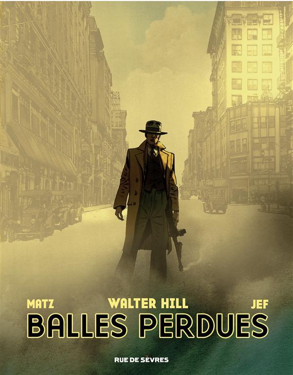 BALLES PERDUES WALTER, HILL