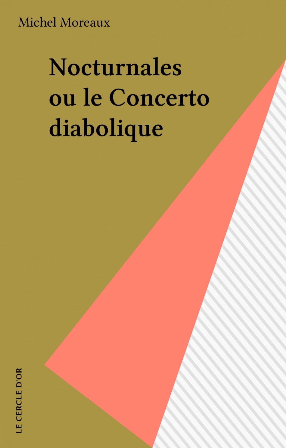 Nocturnales ou le Concerto diabolique