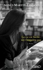 Vente Livre Numérique : La vie est facile, ne t'inquiète pas  - Agnès Martin-Lugand