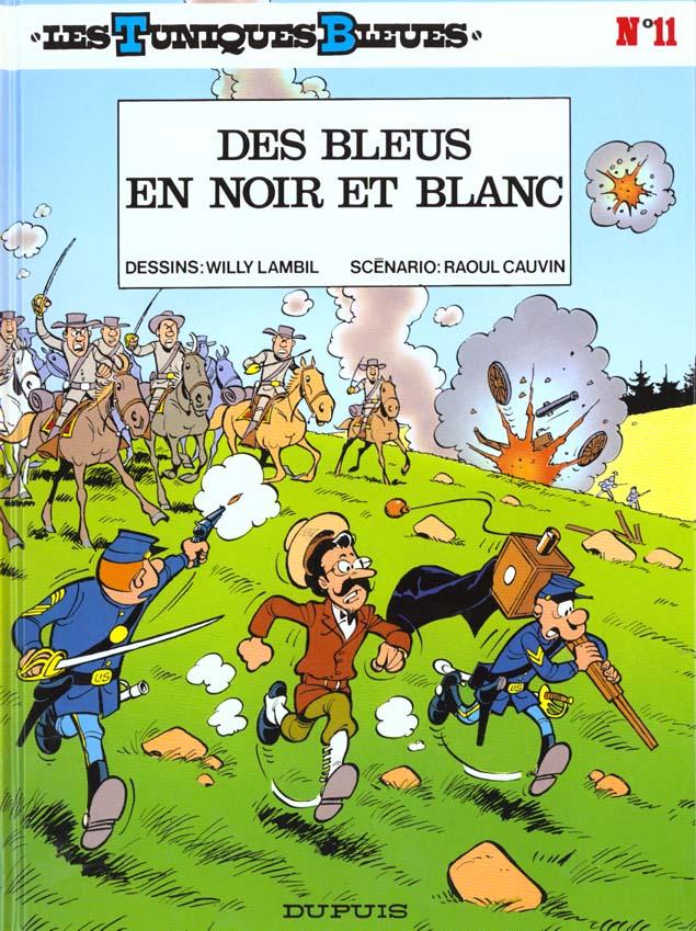 LES TUNIQUES BLEUES T.11  -  DES BLEUS EN NOIR ET BLANC LAMBIL/CAUVIN
