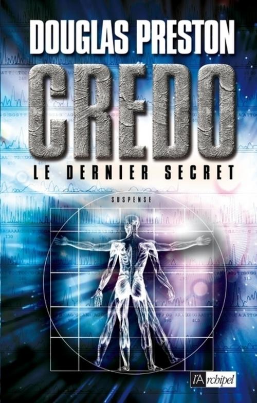 Credo - Le dernier secret