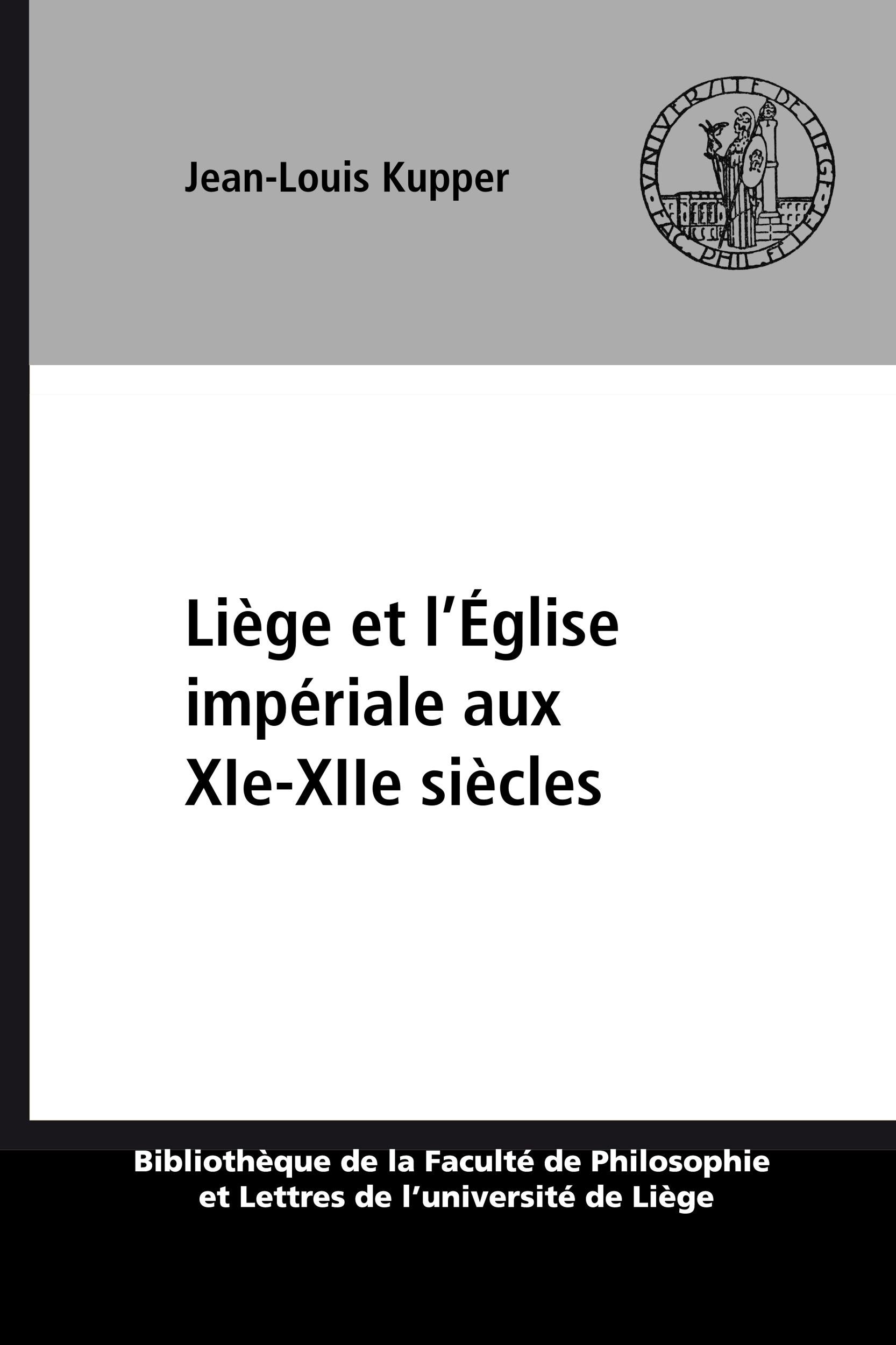 Liège et l´Église impériale aux XIe-XIIesiècles