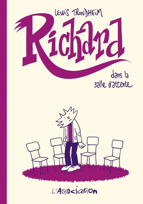 Richard dans la salle d'attente - Tome 4