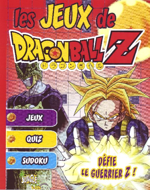 Les Jeux De Dragon Ball Z ; Defie Le Guerrier Z !