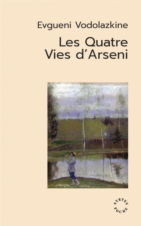 Les quatre vies d'Arseni