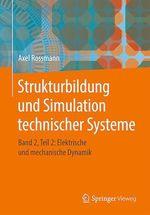 Strukturbildung und Simulation technischer Systeme  - Axel Rossmann