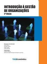 Introdução à Gestão de Organizações  - Filipe Almeida - Arnaldo Coelho - Filipe Coelho - João Lisboa