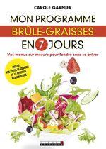 Vente EBooks : Mon programme brûle-graisses en 7 jours  - Carole GARNIER