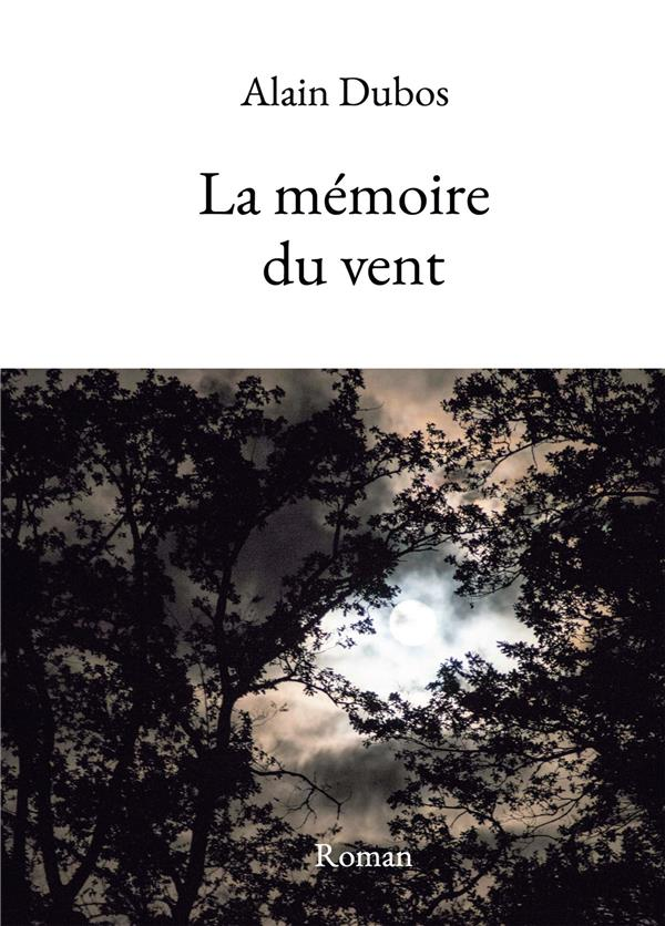 La mémoire du vent