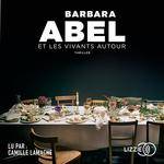 Vente AudioBook : Et les vivants autour  - Barbara Abel
