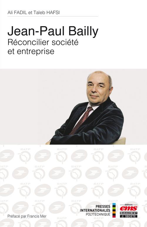 Jean-Claude Bailly : réconcilier société et entreprise