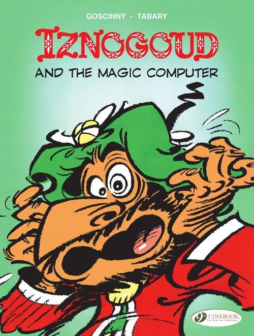 Iznogoud T.4 ; Iznogoud and the magic computer