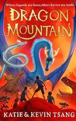 Vente Livre Numérique : Dragon Mountain - Tome 1  - Katie & Kevin Tsang