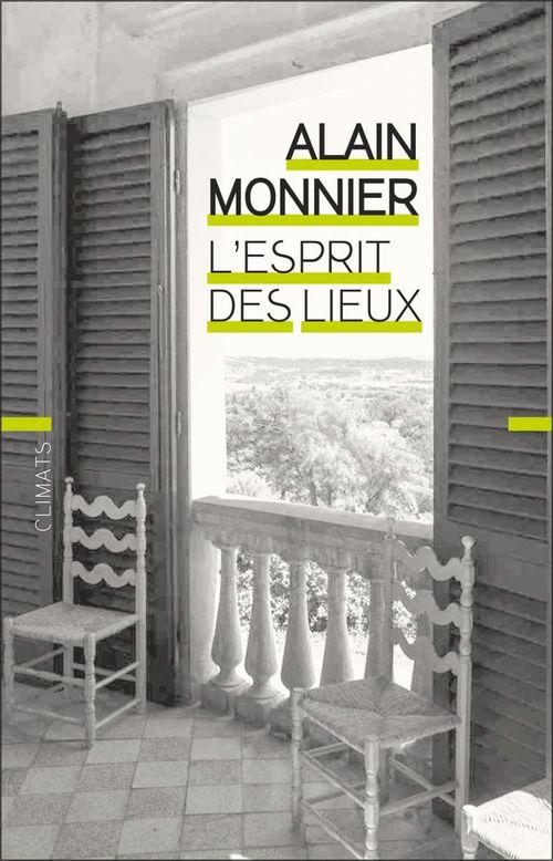 L'esprit des lieux  - Alain Monnier