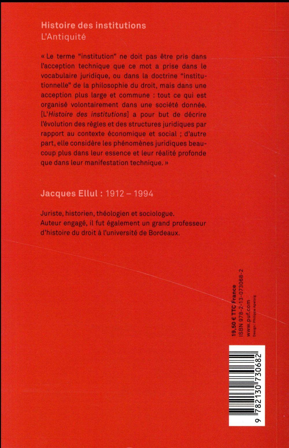 Histoire des institutions ; l'Antiquité (3e édition)