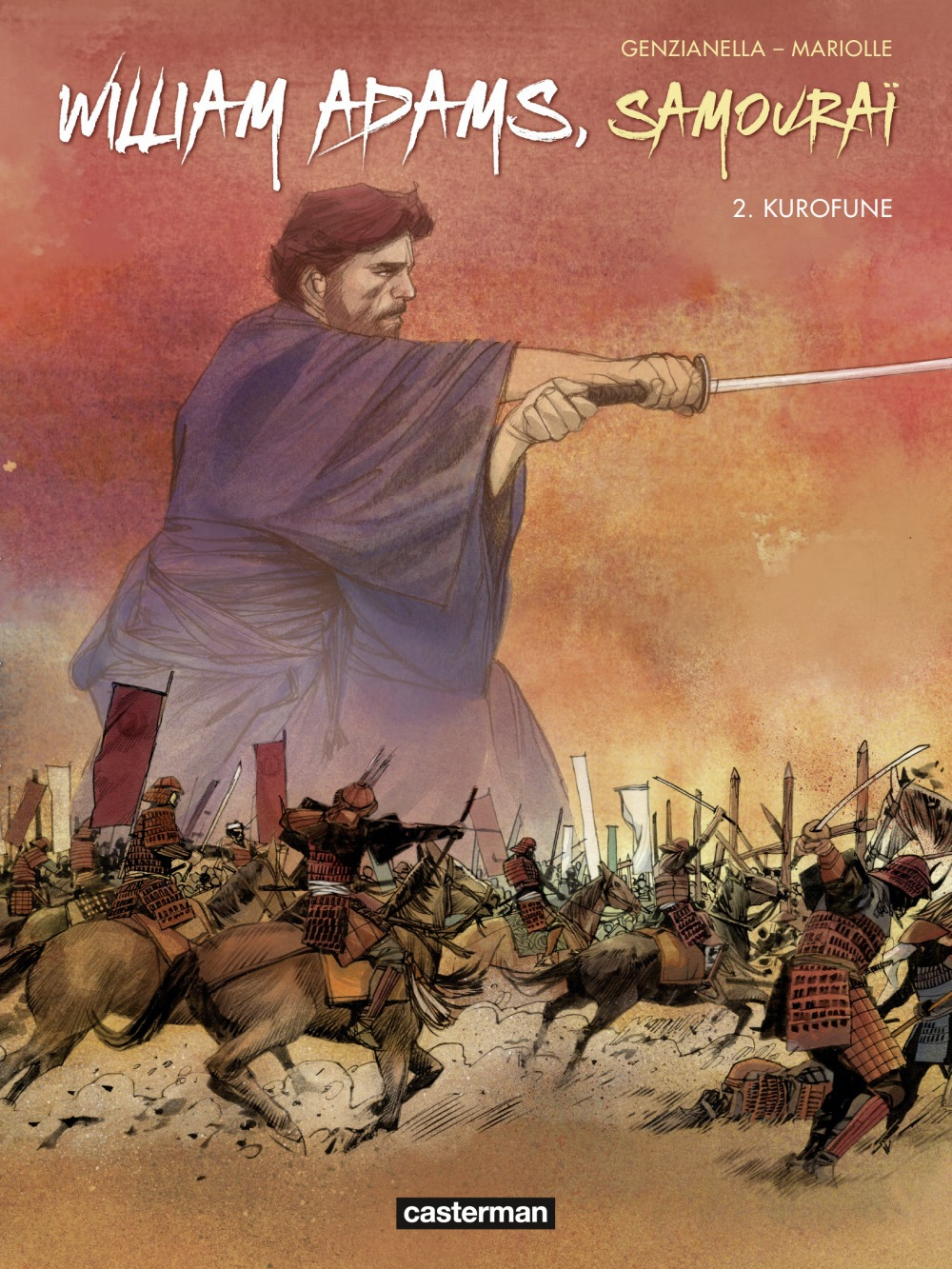 William Adams, samouraï T.2 ; kurofune