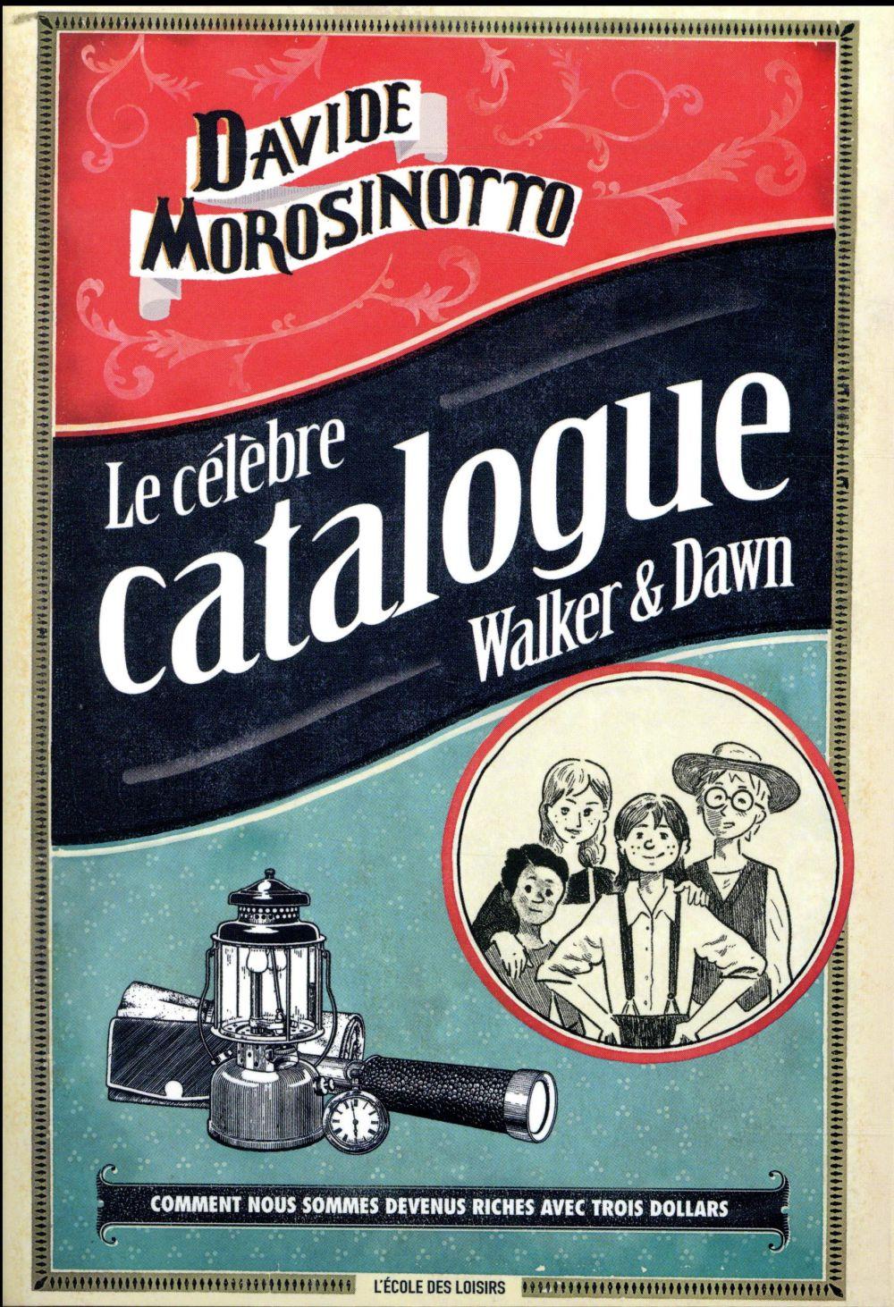 Le célèbre catalogue Walker & Dawn ; comment nous sommes devenus riches avec trois dollars