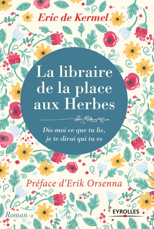 La libraire de la place aux Herbes ; dis moi ce que tu lis, je te dirai qui tu es