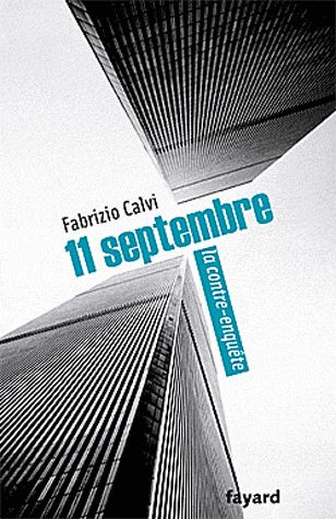 11 Septembre, La Contre-Enquete
