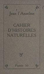 Cahier d'histoires naturelles